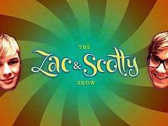 Zac and Scotty Show 2